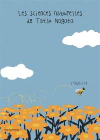 Les sciences naturelles de Tatsu Nagata, L'abeille