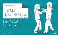 Tai-chi-chuan pour enfants = Easy tai-chi for children