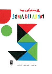 Madame Sonia Delaunay : un livre pop-up