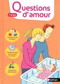 Questions d'amour : 5-8 ans