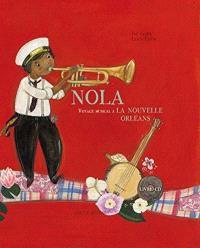 Nola : voyage musical à La Nouvelle-Orléans