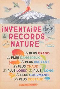 Inventaire illustré des records de la nature