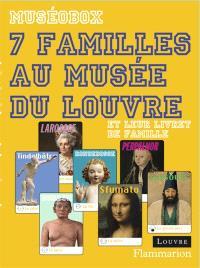 7 familles au Musée du Louvre : et leur livret de famille