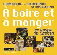 A boire et à manger au Musée du Louvre : minimémo et son minilivre