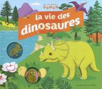 La vie des dinosaures