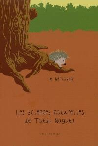 Les sciences naturelles de Tatsu Nagata, Le hérisson