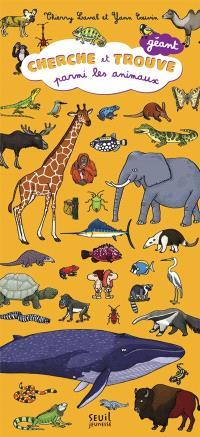 Cherche et trouve parmi les animaux : géant