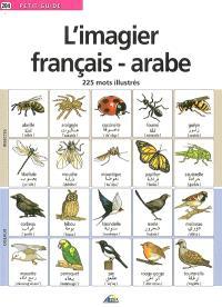 L'imagier français-arabe : 225 mots illustrés