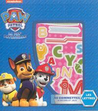 Paw Patrol, la Pat' Patrouille : les lettres : 40 gommettes, 8 décors et jeux