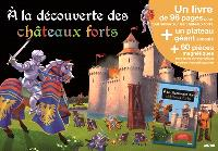 A la découverte des châteaux forts