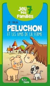 Jeu des 7 familles : Peluchon et les amis de la ferme