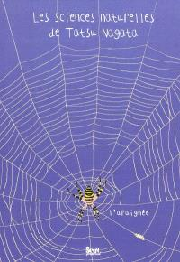 Les sciences naturelles de Tatsu Nagata, L'araignée
