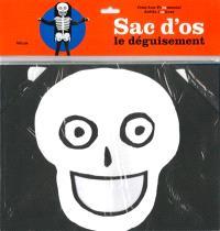 Sac d'os : le déguisement