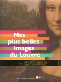 Mes plus belles images du Louvre