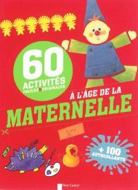 60 activités faciles & originales à l'âge de la maternelle