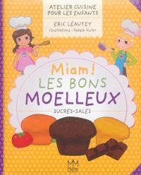 Miam ! les bons moelleux sucrés-salés : atelier cuisine pour les enfants
