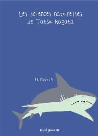 Les sciences naturelles de Tatsu Nagata, Le requin
