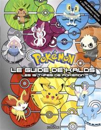 Pokémon : le guide de Kalos : les 18 types de Pokémon