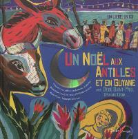 Un Noël aux Antilles et en Guyane