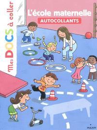 L'école maternelle : autocollants