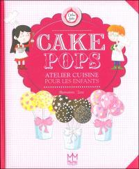 Cake pops : atelier cuisine pour les enfants