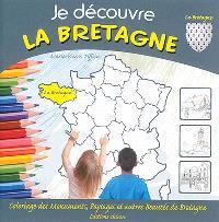 Je découvre la Bretagne : coloriage des monuments, paysages et autres beautés de Bretagne