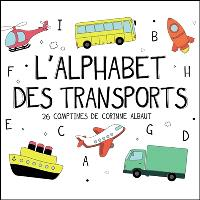L'alphabet des transports : 26 comptines