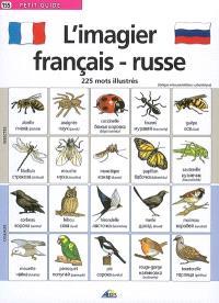 L'imagier français-russe : 225 mots illustrés
