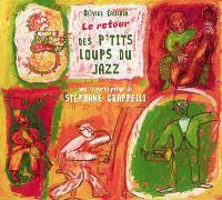 Le retour des p'tits loups du jazz