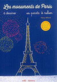 Les monuments de Paris à dessiner : en points à relier