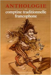 Anthologie de la comptine traditionnelle francophone