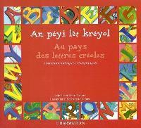 Au pays des lettres créoles = An péyi lèt kréyol : abécédaire bilingue créole-français