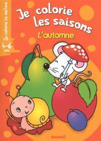 Je colorie les saisons, 4-6 ans : l'automne