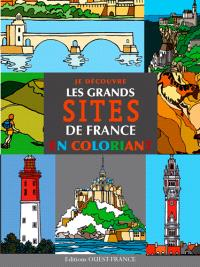 Je découvre les grands sites de France en coloriant
