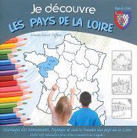 Je découvre les Pays de la Loire : coloriage des monuments, paysages et autres beauté des Pays de la Loire