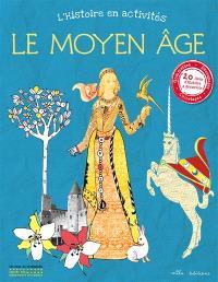 L'histoire en activités : le Moyen Age