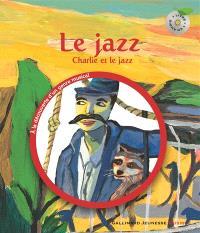 Le jazz : Charlie et le jazz