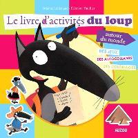 Le livre d'activités du Loup autour du monde