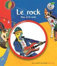 Le rock : Max et le rock