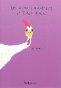 Les sciences naturelles de Tatsu Nagata, La poule