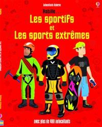 Les sportifs et les sports extrêmes