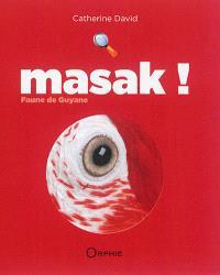 Masak ! : faune de Guyane : rouge