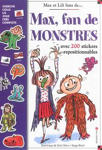 Max, fan de monstres : avec 200 stickers repositionnables