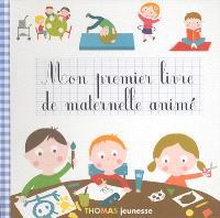 Mon premier livre de maternelle animé