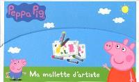 Peppa Pig : ma mallette d'artiste