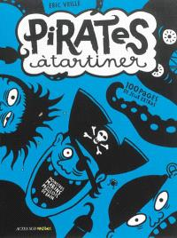 Pirates à tartiner