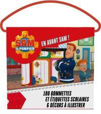 Sam le Pompier : en avant Sam ! : 100 gommettes et étiquettes scolaires, 6 décors à illustrer
