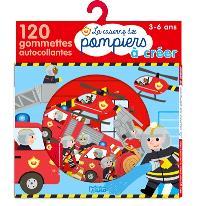 La caserne des pompiers à créer : 120 gommettes autocollantes : 3-6 ans