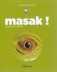 Masak ! : faune de Guyane : vert