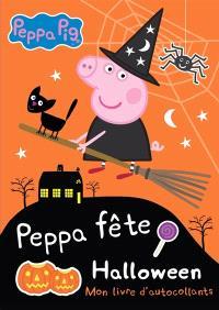 Peppa fête Halloween : mon livre d'autocollants